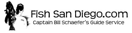 Specializing in San Diego! For more info on Captain Bill Schaefer's Guide Service please click here.