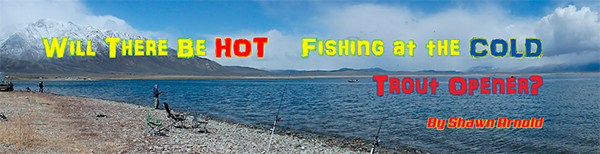 Last year anglers were fishing on dirt at Crowley Lake but I am pretty sure they will be in snow this year - Photo Mike Stevens